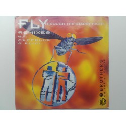 2 Brothers On The 4th Floor – Fly (Through The Starry Night) (The Remixes)