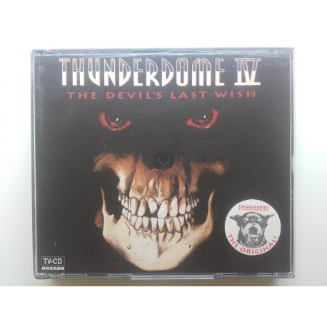 Thunderdome IV - The Devil's Last Wish