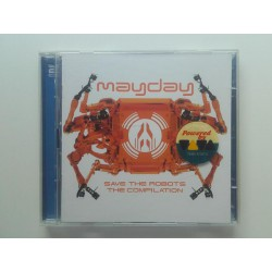 Mayday - Save The Robots - The Compilation