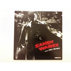 Sandy Warez – Kill The Beat