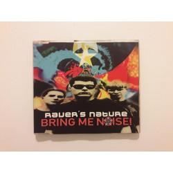 Raver's Nature – Bring Me Noise!