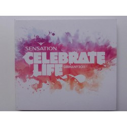 Sensation - Celebrate Life - Germany 2011
