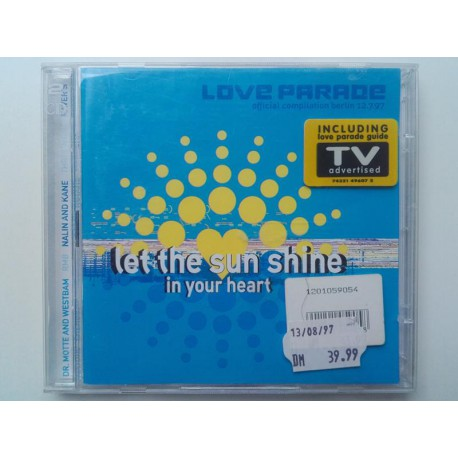 Let The Sun Shine In Your Heart - Loveparade Compilation 97