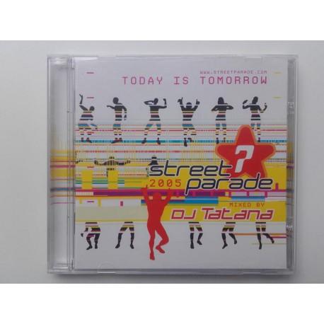 Street Parade 2005 - Today Is Tomorrow