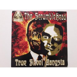 The Scrumblehead ‎– True Skool Gangsta