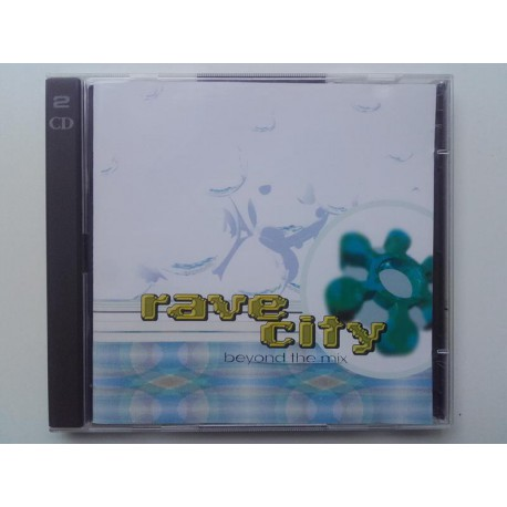 Rave City - Beyond The Mix