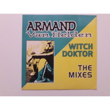Armand Van Helden – Witch Doktor (The Mixes)