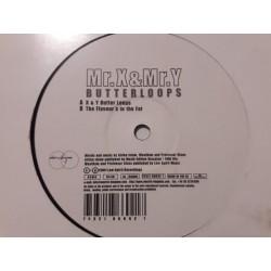 Mr.X & Mr.Y – Butterloops