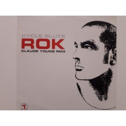 Rok ‎– Cycle Sluts (Claude Young Rmx)