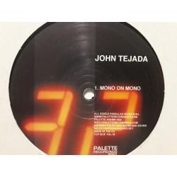 John Tejada – Mono On Mono