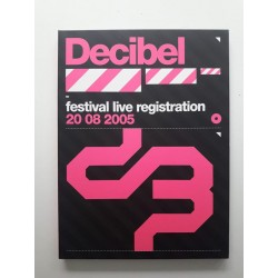 Decibel Festival Live Registration 20 08 2005