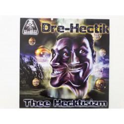 Dre-Hectik – Thee Hecktisizm