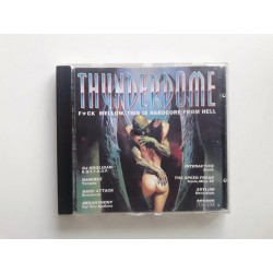Thunderdome - F*ck Mellow, This Is Hardcore From Hell  / 018450.6 / silver inner ring