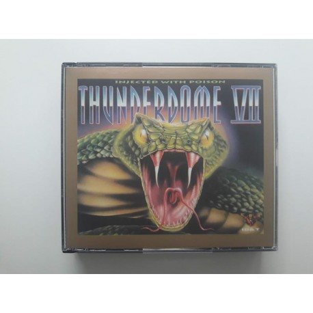 Thunderdome VII - Injected With Poison / 7005842