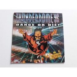 Thunderdome '96 - Dance Or Die! (The Thunder Anthems) / TD96-001 VINYL
