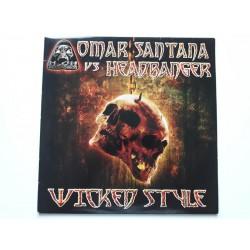 Omar Santana vs. Headbanger – Wicked Style