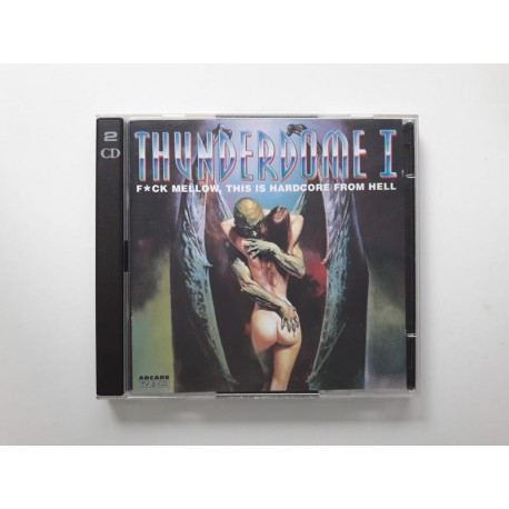 Thunderdome I - F*ck Mellow, This Is Hardcore From Hell / 8800204 / silver inner rings