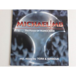 Michael MB ‎– The Power Of Trance Base
