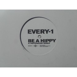 Every-1 ‎– Be A Hippy
