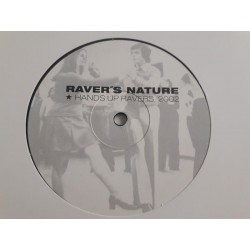 Raver's Nature ‎– Hands Up Ravers 2002