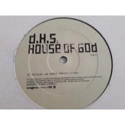 D.H.S. – House Of God (Part 1)