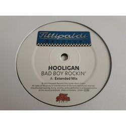Hooligan – Bad Boy Rockin'