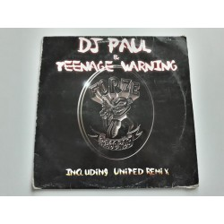 DJ Paul & Teenage Warning ‎– If The Kids Are United (Remixes)
