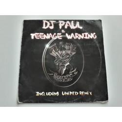 DJ Paul & Teenage Warning – If The Kids Are United (Remixes)