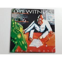 Dyewitness – Seven Days