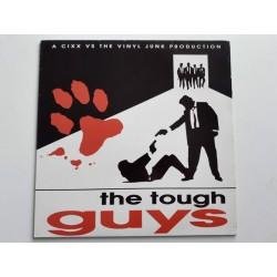 Cixx Vs. The Vinyl Junk – The Tough Guys