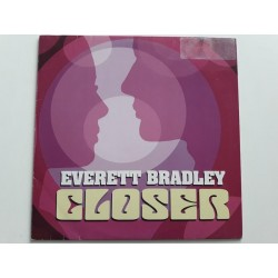 Everett Bradley ‎– Closer