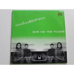 Voodoo & Serano – Give Me The Power
