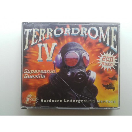 Terrordrome IV - Supersonic Guerilla - Hardcore Underground Warfare