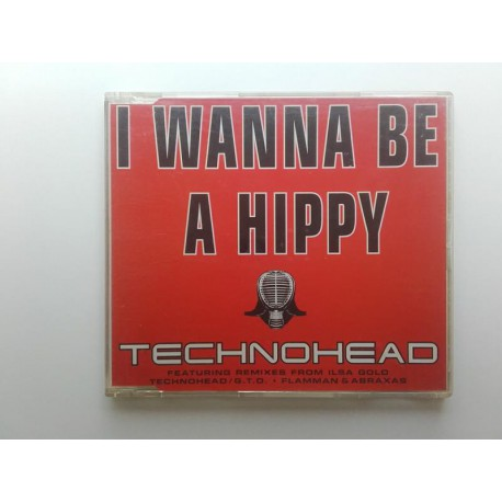 Technohead ‎– I Wanna Be A Hippy