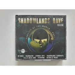 Shadowlands Rave - Invasion Of The World Part 1