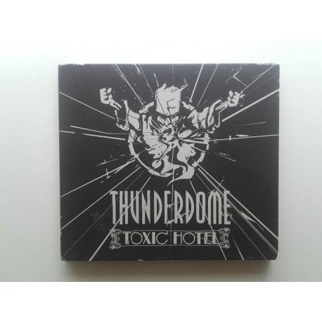 Thunderdome - Toxic Hotel