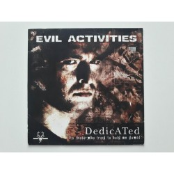 Evil Activities ‎– Dedicated (To Those Who Tried To Hold Me Down)
