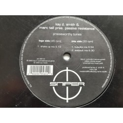 "Kay D. Smith & Marc Tall Pres. Passive Resistance ‎– Praiseworthy Tunes (12"")"