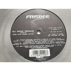 "DJ Good Groove ‎– Presents Some More Frisbee Tracks (12"")"