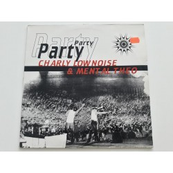 """Charly Lownoise & Mental Theo – Party (12"""")"""