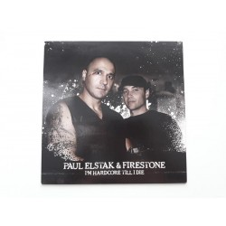 """Paul Elstak & Firestone – I'm Hardcore Till I Die (12"""")"""