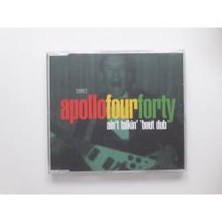 Apollo Four Forty – Ain't Talkin' 'Bout Dub