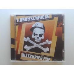 T.Raumschmiere – Blitzkrieg Pop