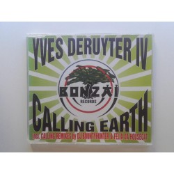 Yves Deruyter IV ‎– Calling Earth (Remixes)