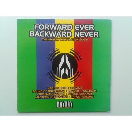 Forward Ever Backward Never - The Mayday Compilation Vol. II