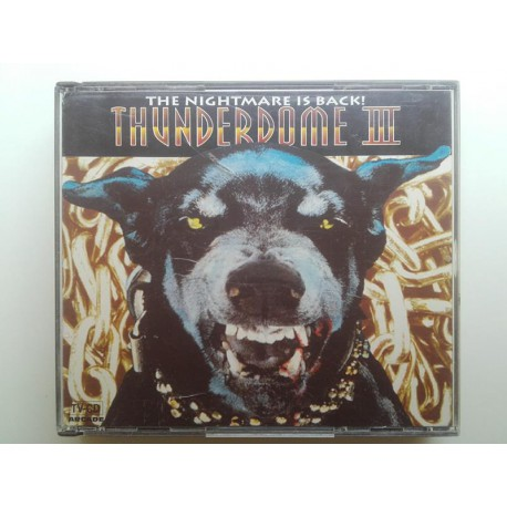 Thunderdome III - The Nightmare Is Back!