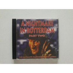 A Nightmare In Rotterdam Part Two - The Ultimate Hardcore Compilation (CD)