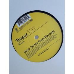 "Dave Tarrida – Plays Records (12"")"
