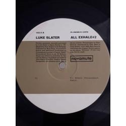 """Luke Slater – All Exhale 2 (12"""")"""