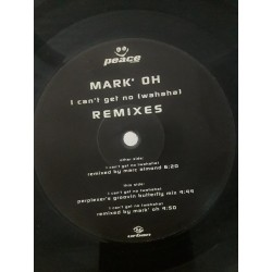 """Mark Oh – I Can't Get No (Wahaha) (Remixes) (12"""")"""